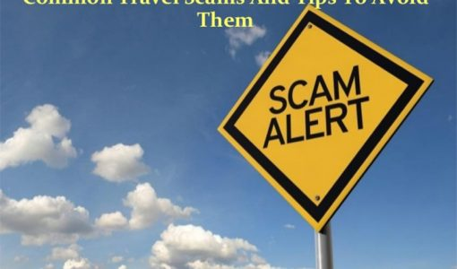 Common Scams When Traveling and How to Avoid Them